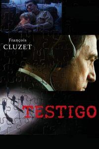 """Poster de la película """"Testigo"""""""