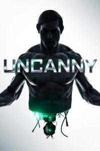 "Poster de la película ""Uncanny"""