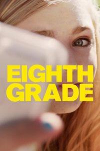 """Poster de la película """"Eighth Grade"""""""
