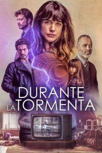 """Poster de la película """"Durante la tormenta"""""""