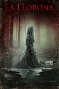 """Poster de la película """"La Llorona"""""""
