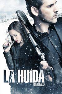 "Poster de la película ""La huída"""