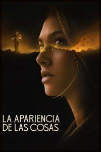 """Poster de la película """"La apariencia de las cosas"""""""